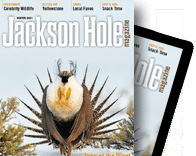 Jackson Hole Magazine Digital ePub Edition