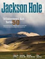 Jackson Hole magazine Summer 2014 Issue