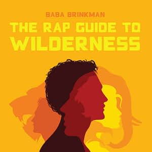 Rap Guide to Wilderness Album Cover
