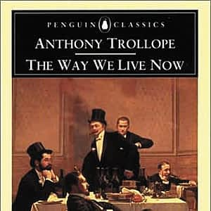 'The Way We Live Now' by Anthony Trollope - cover art